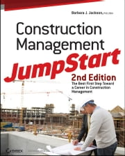 Construction Management JumpStart - The Best First Step Toward a Career in Construction Management ebook by Barbara J. Jackson