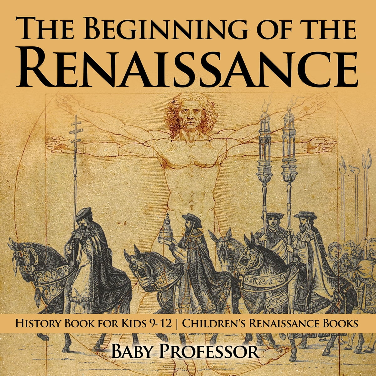 The Beginning of the Renaissance - History Book for Kids 9-12 ...