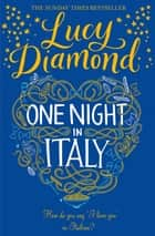 One Night in Italy ebook by