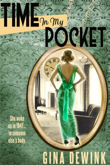 Time in My Pocket ebook by Gina Dewink