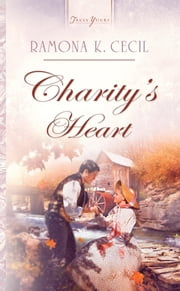 Charity's Heart ebook by Ramona K. Cecil