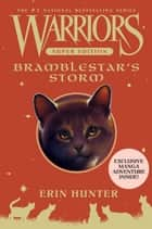 Warriors Super Edition: Bramblestar's Storm ebook by Erin Hunter, James L. Barry