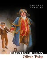 Oliver Twist (Collins Classics) ebook by Charles Dickens