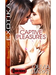 Captive Pleasures ebook by Olivia Starke