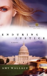 Enduring Justice ebook by Amy N. Wallace