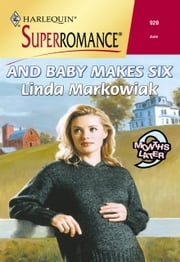 And Baby Makes Six (Mills & Boon Vintage Superromance) ebook by Linda Markowiak