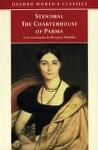 The Charterhouse of Parma ebook by Stendhal, Margaret Mauldon