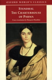 The Charterhouse of Parma ebook by Stendhal,Margaret Mauldon