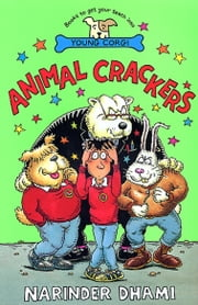 Animal Crackers ebook by Narinder Dhami