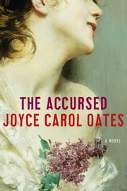 The Accursed ebook by Joyce Carol Oates