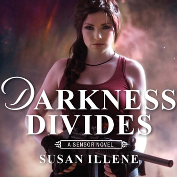 "Darkness Divides - with the short story ""Playing With Darkness"" audiobook by Susan Illene"