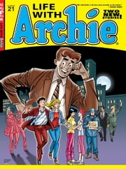 Life With Archie #21 ebook by Paul Kupperberg, Fernando Ruiz, Pat Kennedy, Tim Kennedy