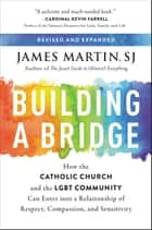 Building a Bridge ebook by James Martin