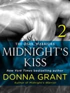Midnight's Kiss: Part 2 ebook by Donna Grant