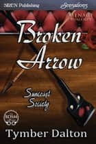 Broken Arrow ebook by