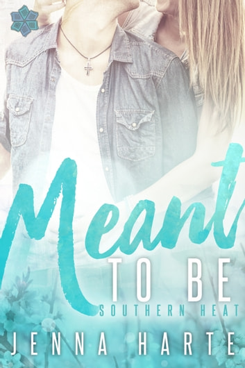 Meant to Be ebook by Jenna Harte
