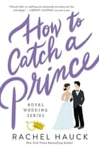 How to Catch a Prince ebook by