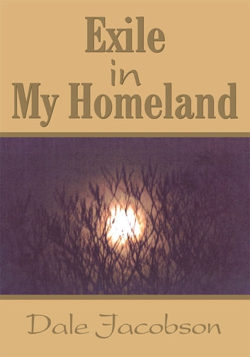 Exile in My Homeland ebook by Dale Jacobson
