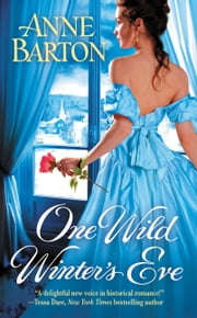 One Wild Winter's Eve ebook by Anne Barton
