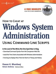 How to Cheat at Windows System Administration Using Command Line Scripts ebook by Pawan K Bhardwaj