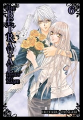 The Betrayal Knows My Name, Vol. 6 ebook by Hotaru Odagiri