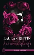 Secrets explosifs ebook by Laura Griffin, Marie Villani