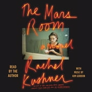 The Mars Room - A Novel audiobook by Rachel Kushner