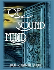 Of Sound Mind ebook by Julie Elizabeth Powell