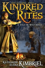 Kindred Rites ebook by Katharine Eliska Kimbriel