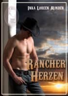 Rancherherzen ebook by Inka Loreen Minden
