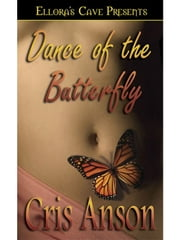 Dance of the Butterfly (Dance, Book Two) ebook by Cris Anson