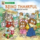 Being Thankful ebook by Mercer Mayer