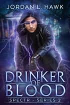 Drinker of Blood ebook by