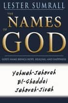 Names Of God ebook by Lester Sumrall