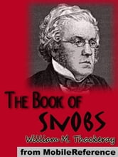 The Book Of Snobs (Mobi Classics) ebook by William Makepeace Thackeray