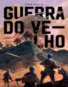 Guerra do Velho ebook by John Scalzi