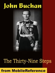 The Thirty-Nine Steps (Mobi Classics) ebook by John Buchan