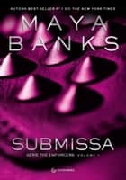 Submissa ebook by Maya Banks, Isabela Noronha