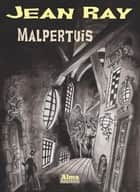 Malpertuis ebook by Jean Ray