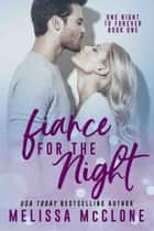 Fiancé for the Night - One Night to Forever, #1 ebook by Melissa McClone