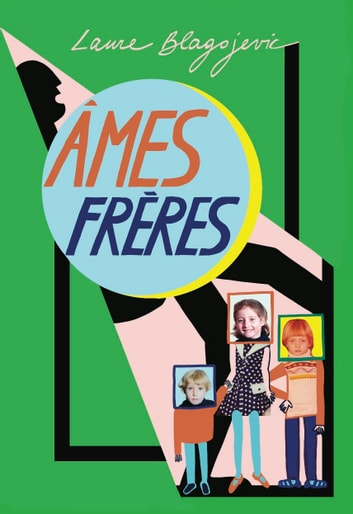 Ames frères ebook by Laure Blagojevic
