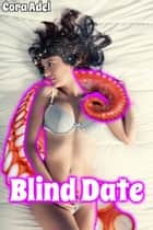 Blind Date ebook by Cora Adel