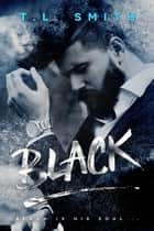 Black ebook by T.L Smith