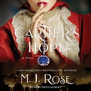Cartier's Hope - A Novel audiobook by M. J. Rose