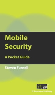 Mobile Security - A Pocket Guide ebook by Steve Furnell