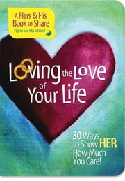 Loving the Love of Your Life ebook by Mark Gilroy