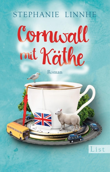 Cornwall mit Käthe - Roman ebook by Stephanie Linnhe