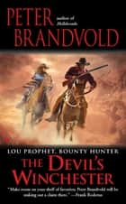 The Devil's Winchester ebook by Peter Brandvold