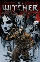 The Witcher Volume 1 eBook by Paul Tobin
