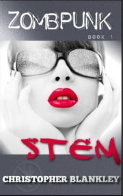 Zombpunk: STEM ebook by Christopher Blankley